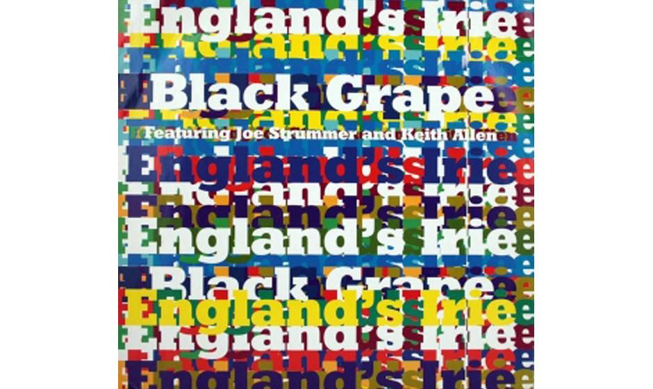 "10. Black Grape feat. Joe Strummer & Keith Allen "" England´s Irie"" (1996)"