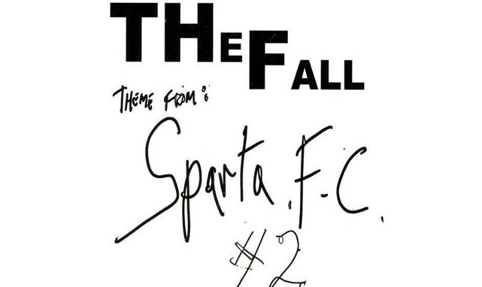 """3. The Fall """"Theme From Sparta F.C."""" (2003)"""