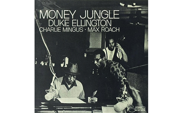1962:  Duke Ellington, Charlie Mingus, Max Roach- Money Jungle  (EMI)