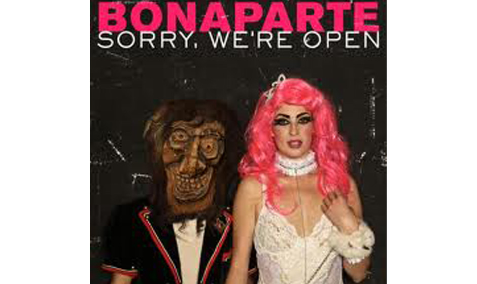 Bonaparte 'Sorry, We're Open'