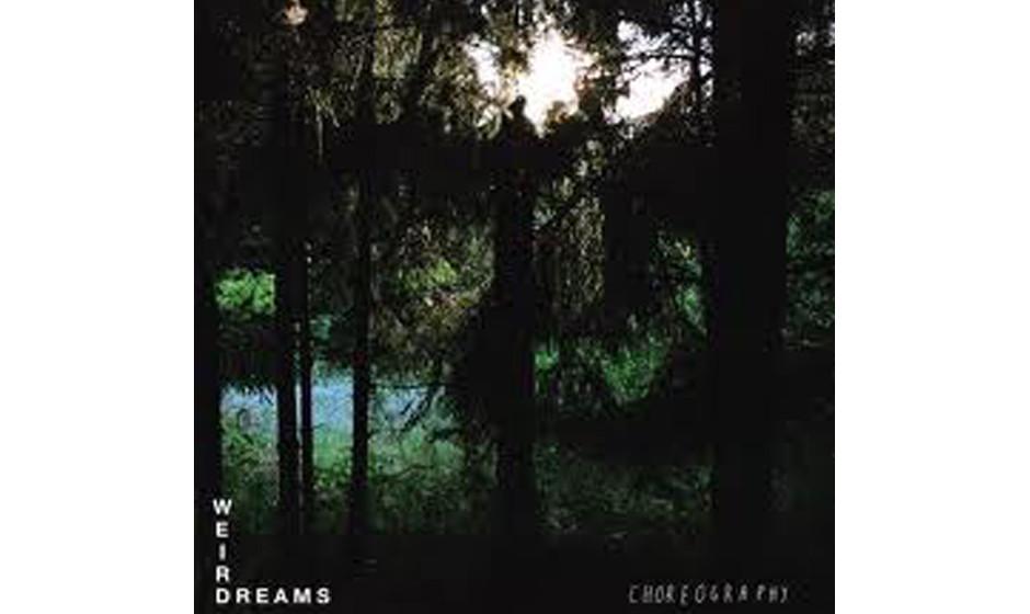 Weird Dreams 'Choreography'