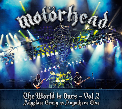 Motörhead 'The Wörld is Ours'