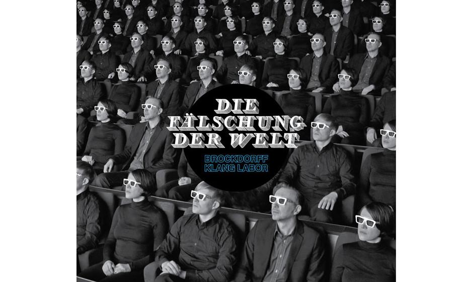 Brockdorff Klang Labor 'Die Fälschung der Welt'