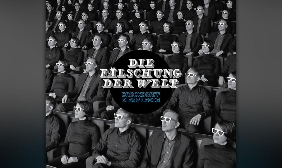 Brockdorff Klang Labor - Die Fälschung der Welt