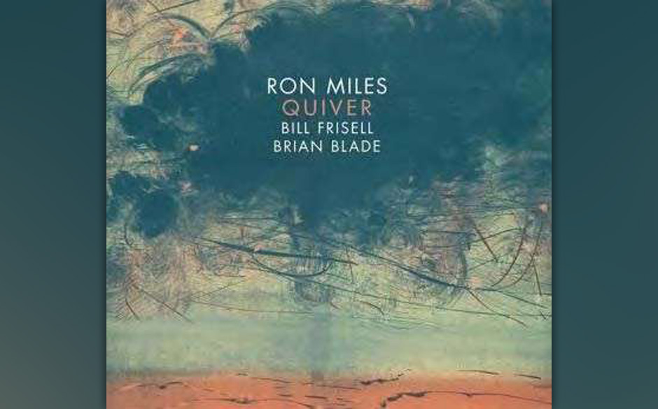 Miles, Ron 'Quiver' feat. Bill Frisell & Brian Blade