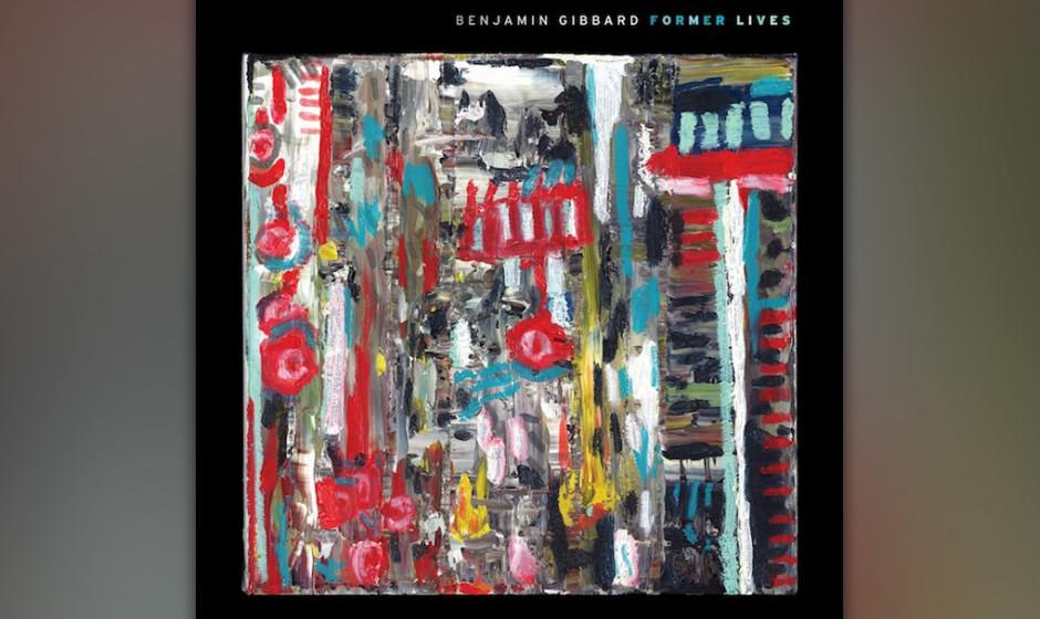 Benjamin Gibbard 'Former Lives'