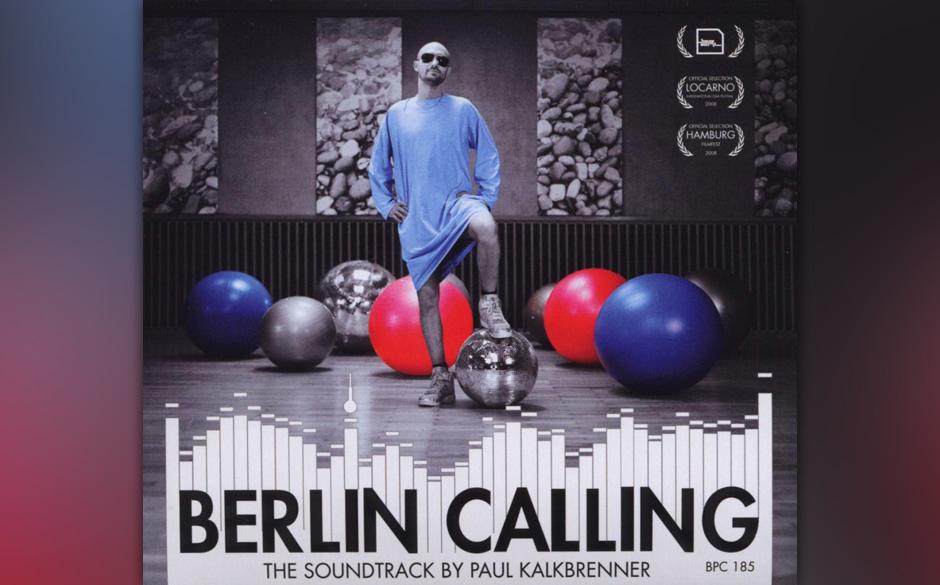 17. Paul Kalkbrenner: Berlin Calling