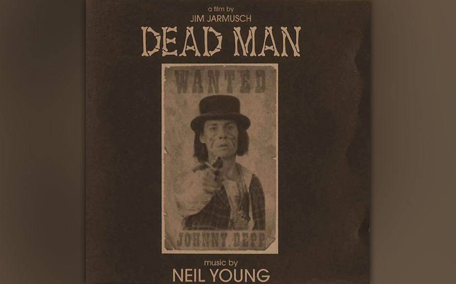 19. Neil Young: Dead Man