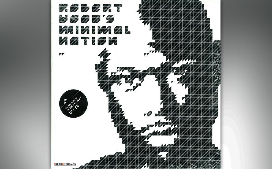 """Robert Hood – 'Minimal Nation' (1994). Als Reaktion auf Techno-Events veröffentlichte Robert Hood diese""""Protest-Platte�"""