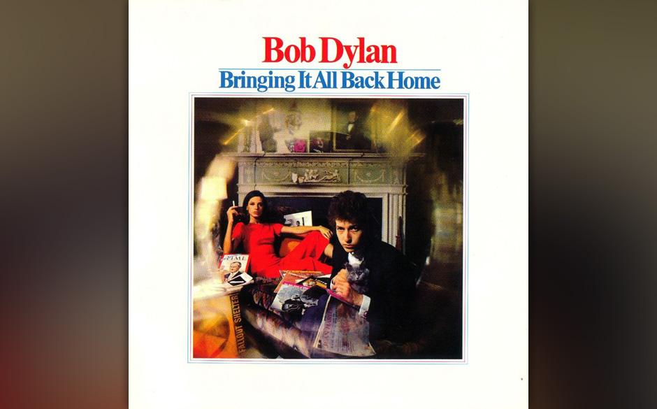 Bob Dylan – 'Bringing It All Back Home' (1965). Ob es Verrat am Folk war oder eine heldenhafte Pioniertat für die Rockmusi