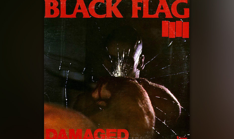 """Black Flag – 'Damaged' (1981). 'Rise Above"""", der erste Track dieser Platte, erklärt eigentlich schon alles. Der Wechsel"""