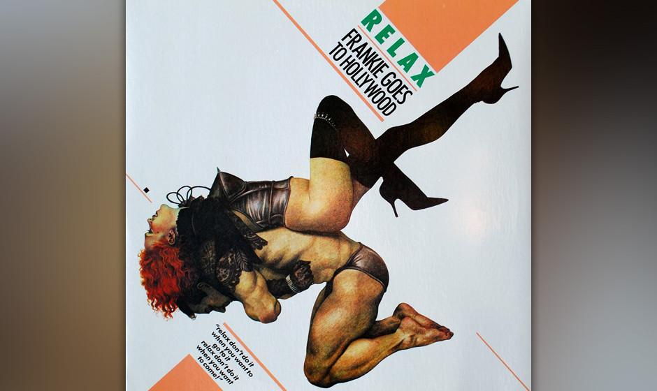 """Frankie Goes To Hollywood – """"Relax"""" (1983). Von der Demoversion des Songs blieb nur Holly Johnsons Hook und das Fragmen"""