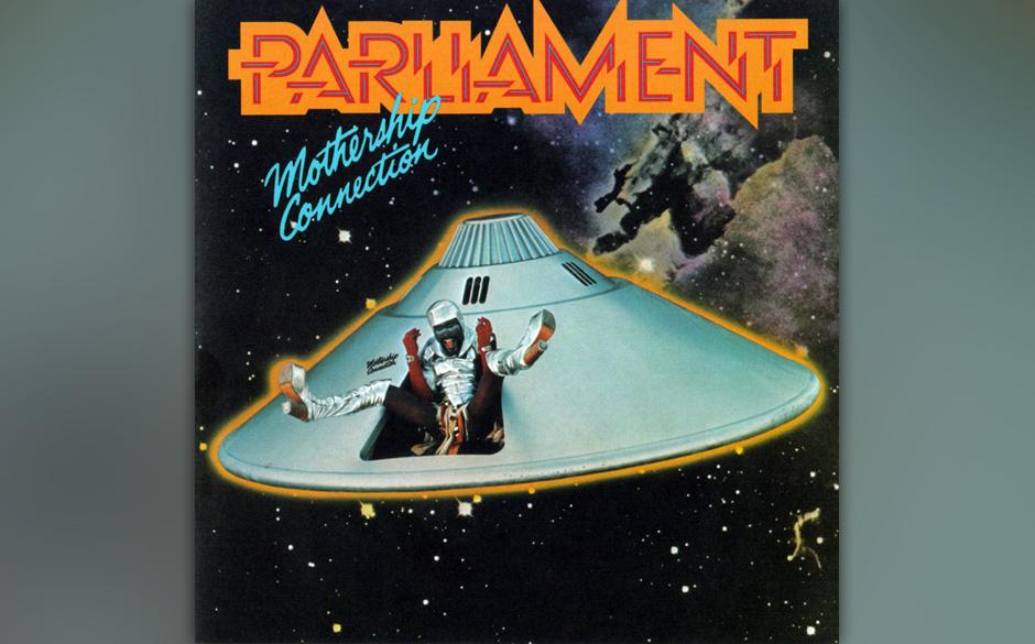 Parliament – 'Mothership Connection' (1975). Warum rollten die Beats von Dr. Dre eigentlich so rund? Warum tummeln sich so