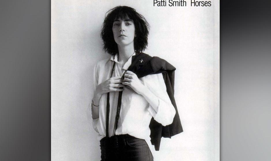 Patti Smith – 'Horses' (1975). Mitte der Siebziger gab es im Rock nur wenige Frauen mit eigenem Kopf. Dann räumte Patti Sm