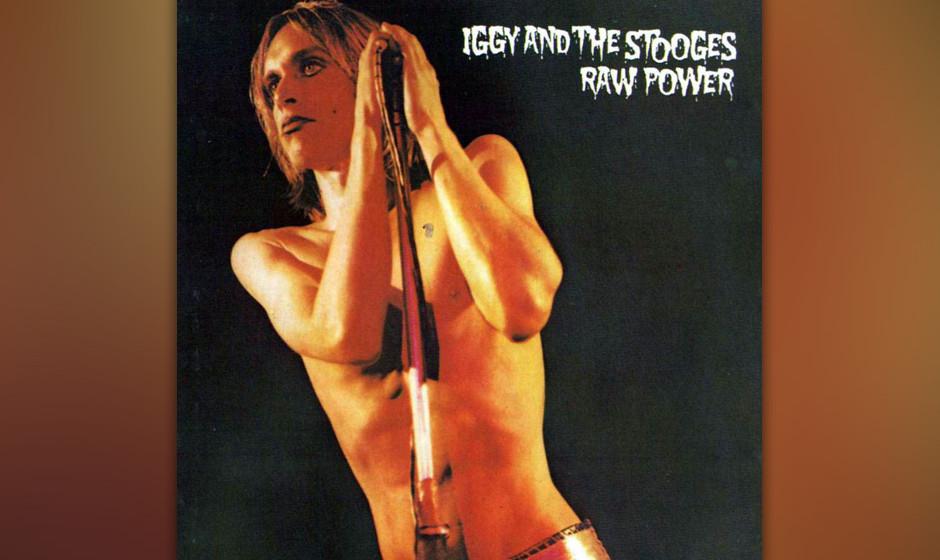 Iggy and the Stooges – 'Raw Power' (1973). David Bowie gelang in den Siebzigern so ziemlich alles. Sogar die zerfallenden S