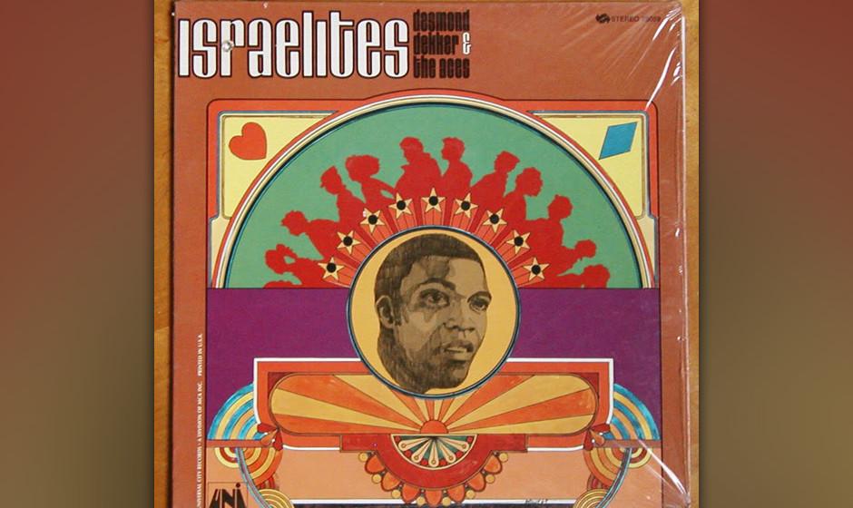 "Desmond Dekker & The Aces –""Israelites"" (1968). In England war ""Israelites"" der erste Reggae-Song, der die Charts t"