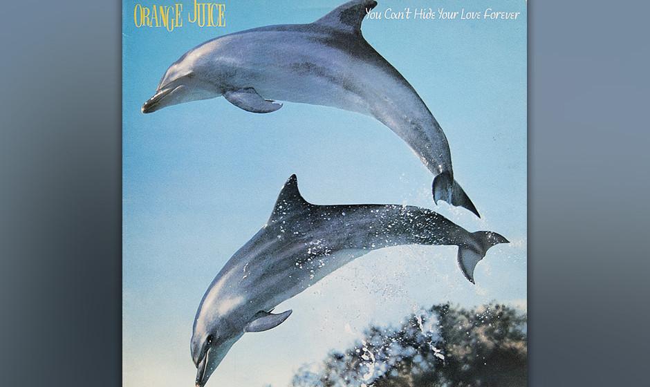 Orange Juice – 'You Can't Hide Your Love Forever' (1982). Von Glasgow aus mischten ab 1980 Bands des Postcard-Labels mit