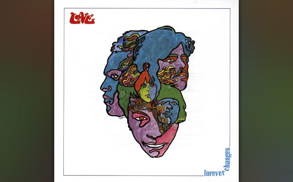 Love – 'Forever Changes' (1967). Eines von vielen guten Psychedelic-Alben seiner Zeit, aber eines, das ein ganzes Genre bee