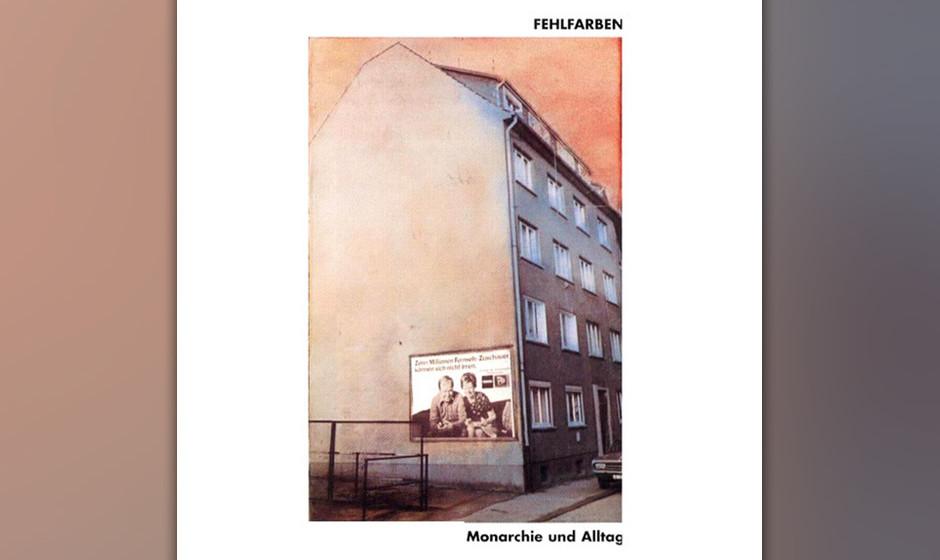 Fehlfarben –Monarchie und Alltag (1980)