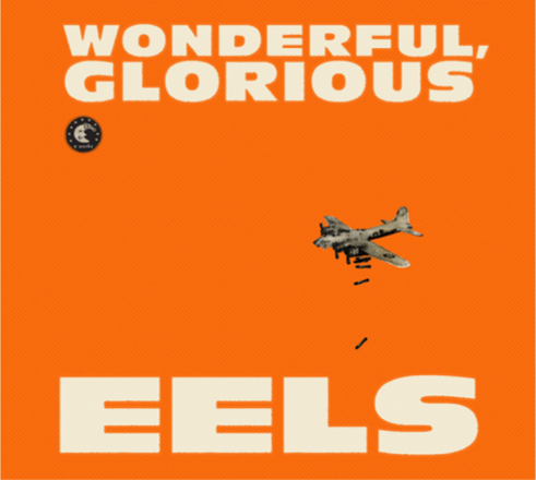 Eels 'Wonderful Glorious'