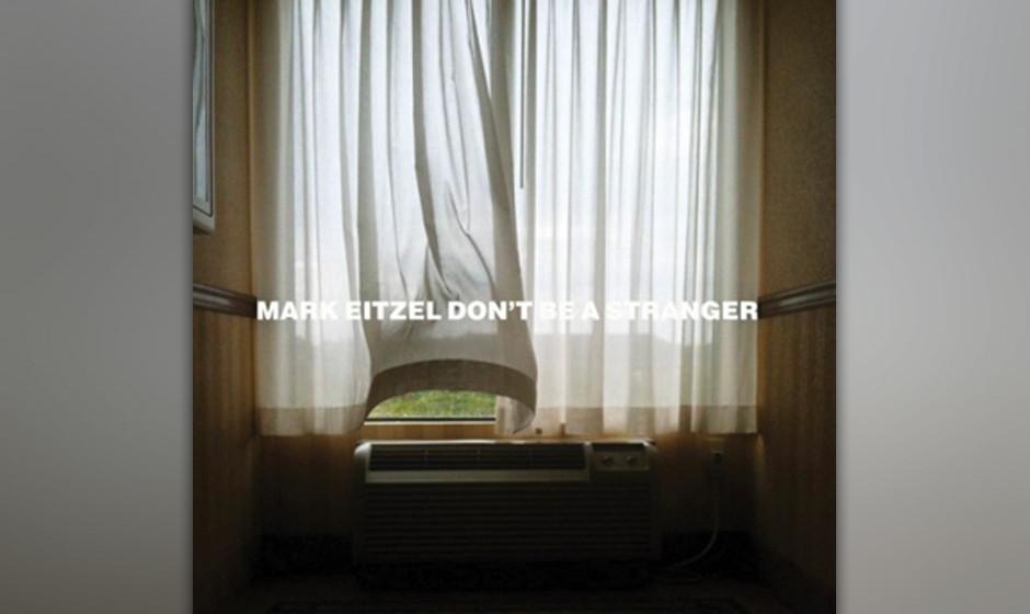 Mark Eitzel 'Don't Be A Stranger'
