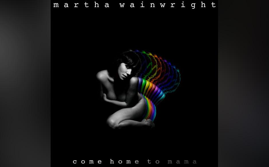 Wainwright, Martha 'Come Home To' Mama