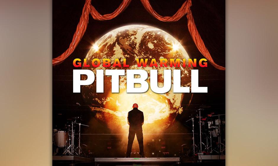 Pitbull –Global Warming (2.11.)