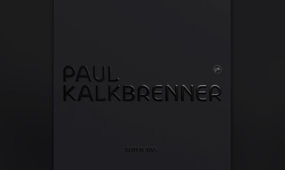 Paul Kalkbrenner: Guten Morgen
