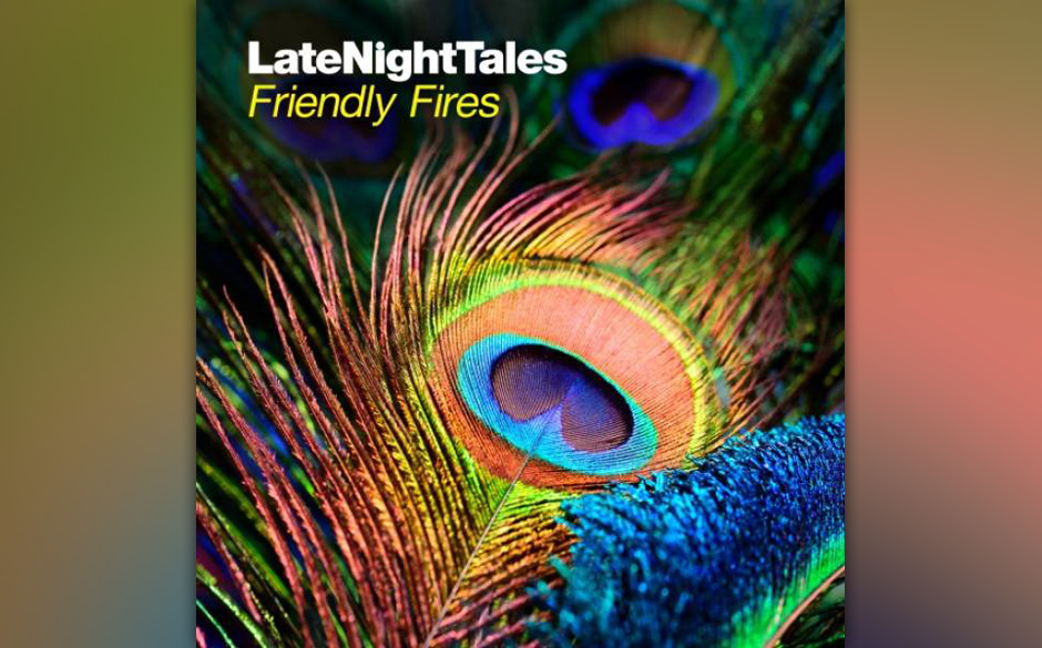 Friendly Fires 'Late Night Tales'