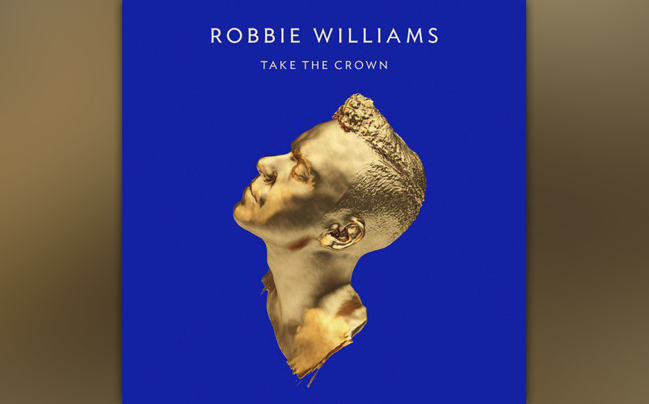Williams, Robbie Take The Crown (Limited Deluxe Edition)