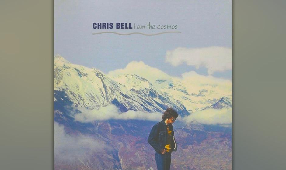 Herz-Platte: Chris Bell - I Am The Cosmos