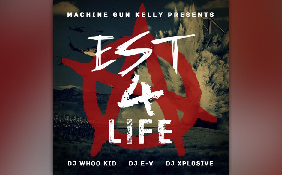 Machine Gun KellyEst 4 Life - Est 4 Life