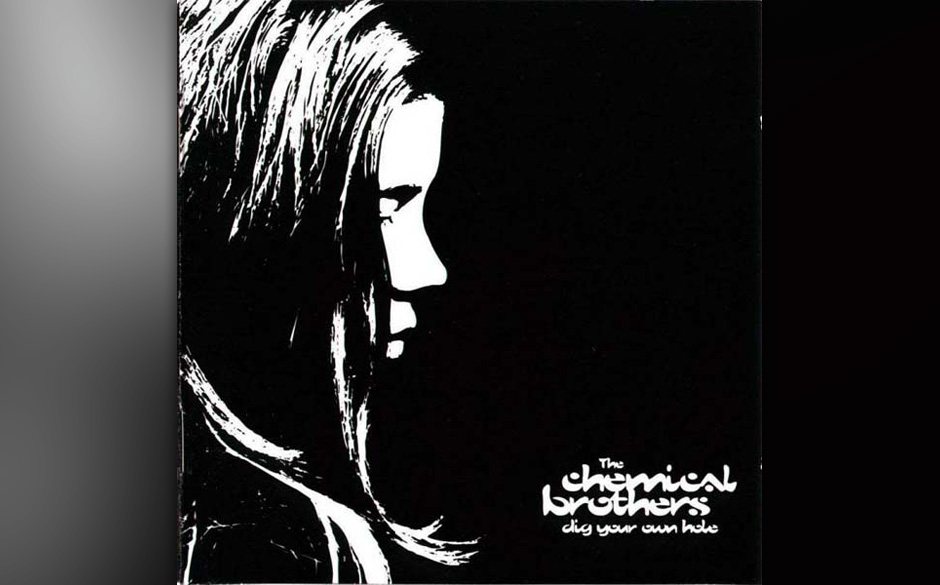 10. The Chemical Brothers - Dig Your Own Hole