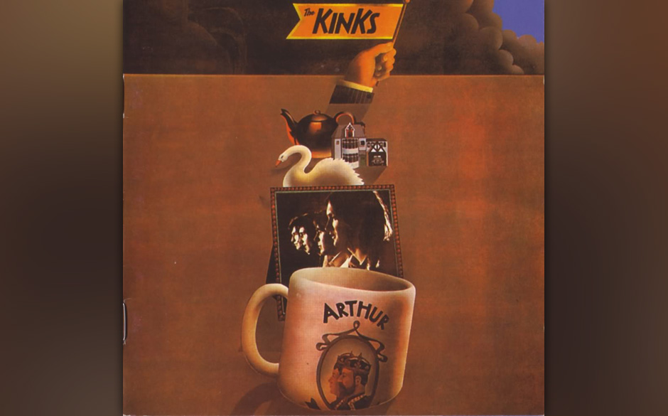5. The Kinks - Arthur (Or The Decline And Fall Of The British Empire)