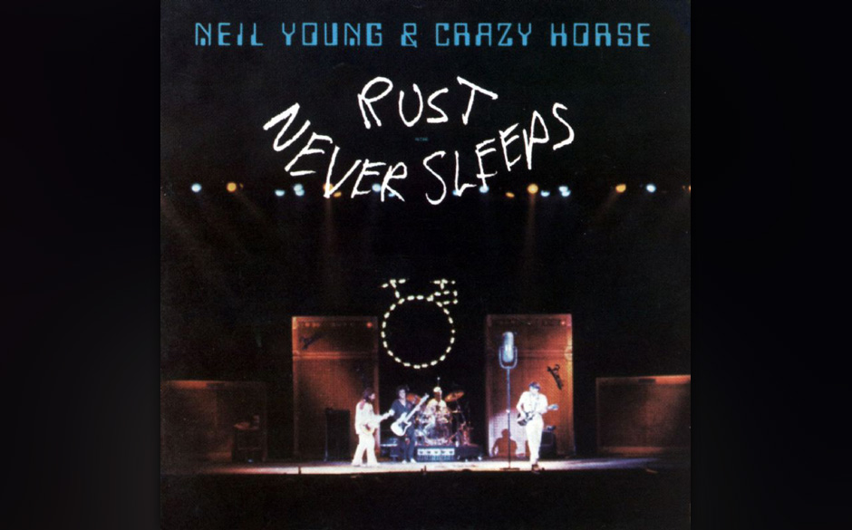 4. Neil Young - Rust Never Sleeps