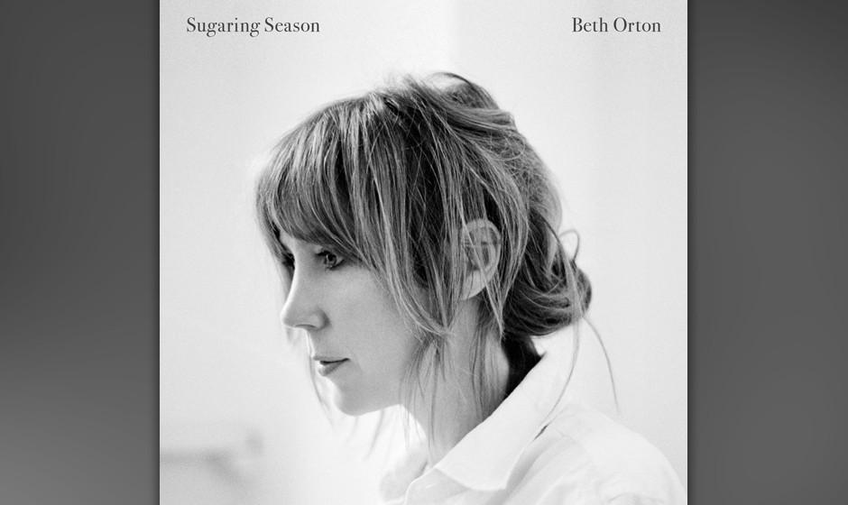 Beth Orton –Sugaring Season