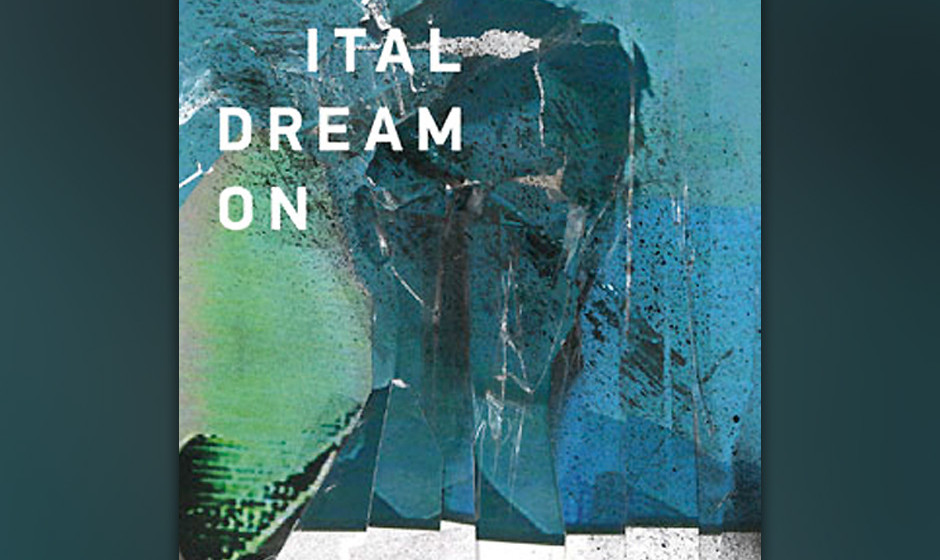 Ital 'Dream On'