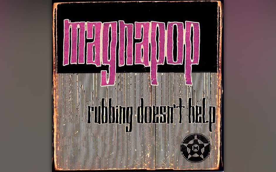 Magnapop – Rubbing doesn't help (1996)