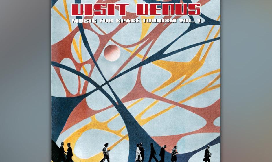 Visit Venus –Music for Space Tourism Vol I. (1995)