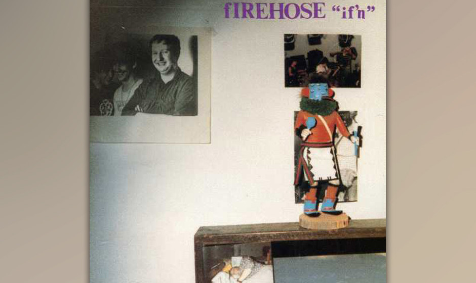 fIREHOSE: If'n (1987)