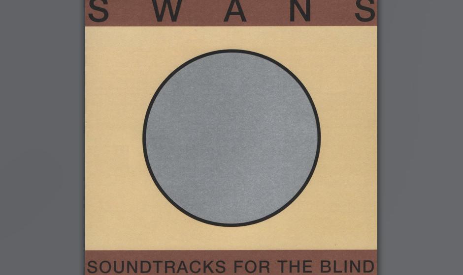 Swans - Soundtracks For The Blind (1996)