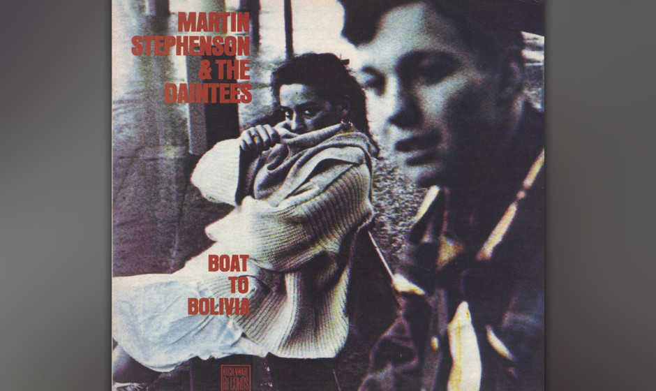 Martin Stephenson and the Daintees –Boat To Bolivia (1986)