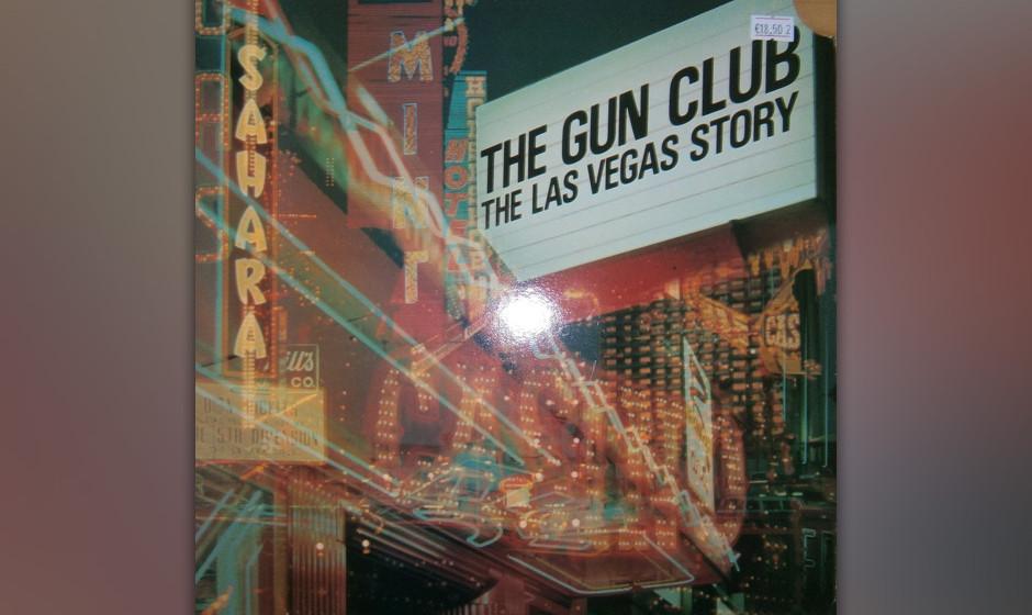 The Gun Club - The Las Vegas Story (1984)