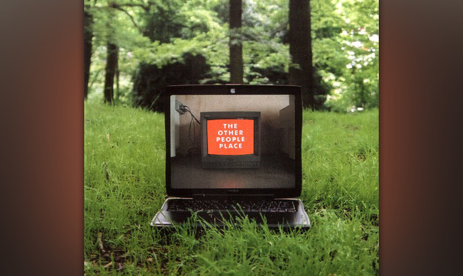 The Other People Place, The - Lifestyles Of The Laptop Café (2001)