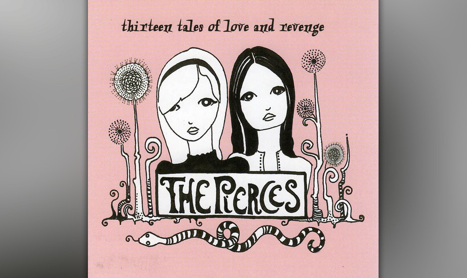 Pierces, The - Thirteen Tales Of Love And Revenge (2007)
