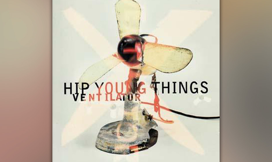 Hip Young Things - Ventilator (1996)