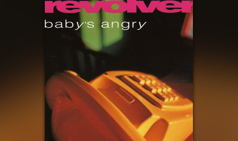 Revolver - Baby's Angry (1992)