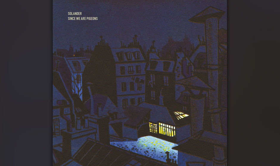 Solander - Since We Are Pigeons (2009)