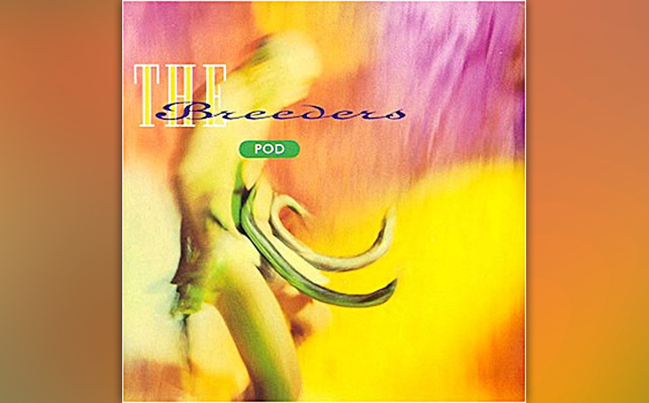 3. The Breeders - Pod