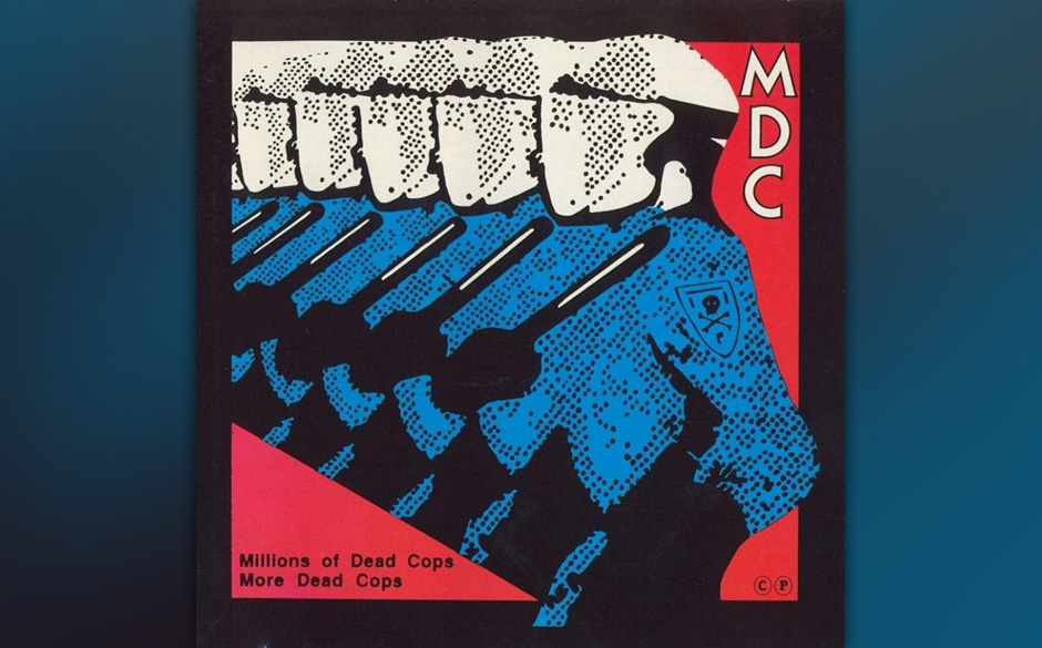 7. MDC - Millions of Dead Cops